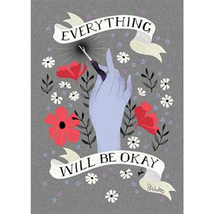 "ART PRINTS EVERYTHING OKAY 5"" X 7"" BY CRAFTEDMOON FOR MODA - MINIMUM OF 3"